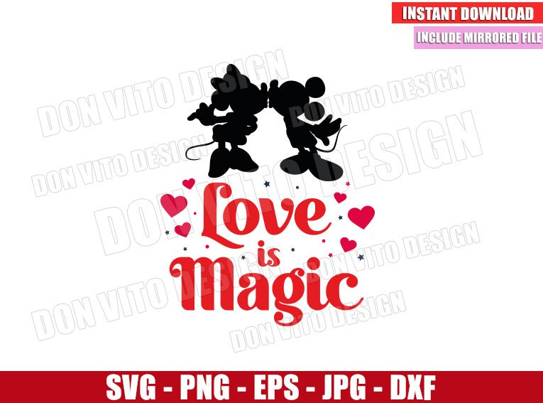 Love is Magic (SVG dxf png) Mickey and Minnie Mouse Kiss Disney Cut File Cricut Silhouette Vector Clipart - Don Vito Design Store
