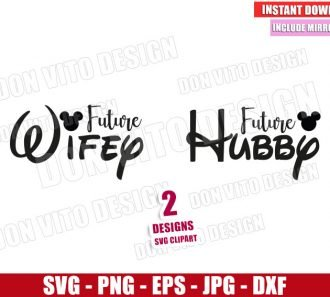 Disney Future Wifey Hubby (SVG dxf png) Mickey Minnie Mouse Ears Cut File Cricut Silhouette Vector Clipart - Don Vito Design Store