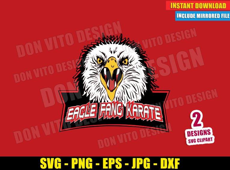 Eagle Fang Karate (SVG dxf png) Cobra Kai Dojo Logo Karate Kid Cut File Cricut Silhouette Vector Clipart T-Shirt