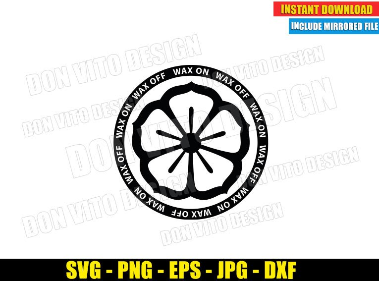 Lotus Flower Wax On Wax Off (SVG dxf png) Miyagi Do Karate Kid Dojo Logo Cut File Cricut Silhouette Vector Clipart - Don Vito Design Store
