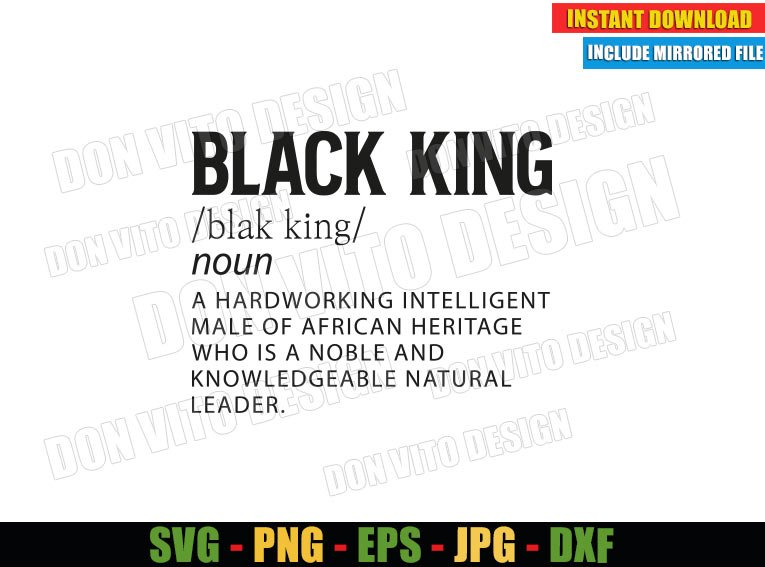 Black King Definition (SVG dxf png) Noun Hardworking intelligent Male of African Cut File Cricut Silhouette Vector Clipart - Don Vito Design Store