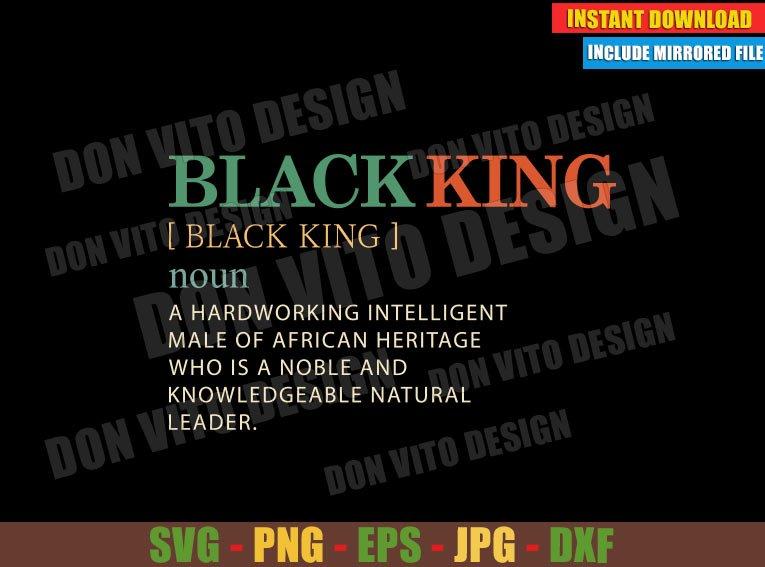 Black King Definition Retro (SVG dxf png) Africa Black Man Noun Cut File Cricut Silhouette Vector Clipart - Don Vito Design Store