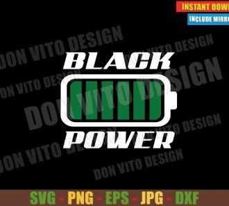 Black Power Battery (SVG dxf png) Black History Month Cut File Cricut Silhouette Vector Clipart Design - Don Vito Design Store