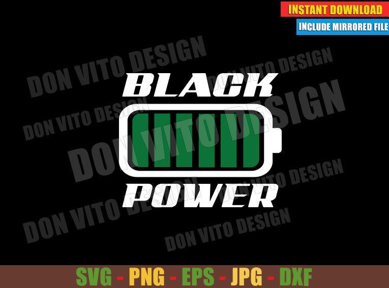 Black Power Battery (SVG dxf png) Black History Month Cut File Cricut Silhouette Vector Clipart Design - Don Vito Design Store