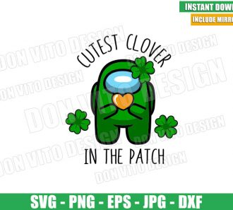 Among Us Cutest Clover In The Patch (SVG dxf png) St Patrick Day Cut File Cricut Silhouette Vector Clipart - Don Vito Design Store