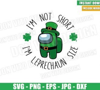 I am Leprechaun Size (SVG dxf png) Game St Patrick Day Among us Cut File Cricut Silhouette Vector Clipart - Don Vito Design Store