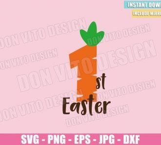 1st Easter Carrot (SVG dxf png) My First Easter Number One Cut File Cricut Silhouette Vector Clipart - Don Vito Design Store