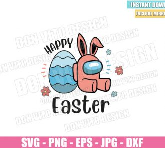 Egg Bunny Happy Easter (SVG dxf png) Among us Game Impostor Flowers Cut File Cricut Silhouette Vector Clipart - Don Vito Design Store