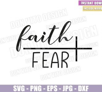 Faith Over Fear (SVG dxf png) Cross Faith Jesus Bible Christian God Cut File Cricut Silhouette Vector Clipart - Don Vito Design Store