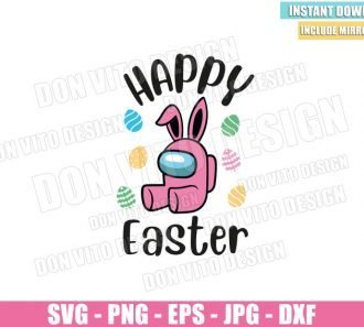 Happy Easter Bunny Pink (SVG dxf png) Among Us Game Impostor Ears Eggs Cut File Cricut Silhouette Vector Clipart - Don Vito Design Store