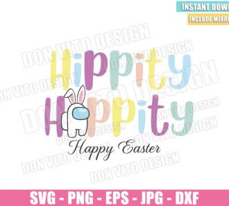 Hippity Hoppity Happy Easter (SVG dxf png) Game Impostor Bunny Ears Cut File Cricut Silhouette Vector Clipart - Don Vito Design Store
