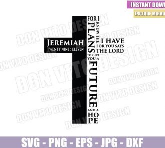 Jeremiah 29 11 Cross (SVG dxf png) For I Know The Plans I Have For You Cut File Cricut Silhouette Vector Clipart - Don Vito Design Store