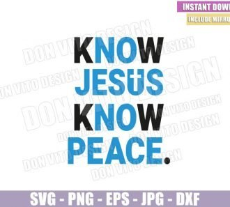 Know Jesus Know Peace (SVG dxf png) No Jesus No Peace Cross Christian Cut File Cricut Silhouette Vector Clipart - Don Vito Design Store