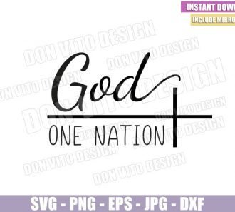 One Nation Under God (SVG dxf png) Cross God Faith Jesus Bible Christian Cut File Cricut Silhouette Vector Clipart - Don Vito Design Store
