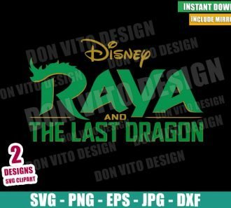 Raya and the Last Dragon Logo (SVG dxf png) Asian Disney Princess Movie Cut File Cricut Silhouette Vector Clipart - Don Vito Design Store