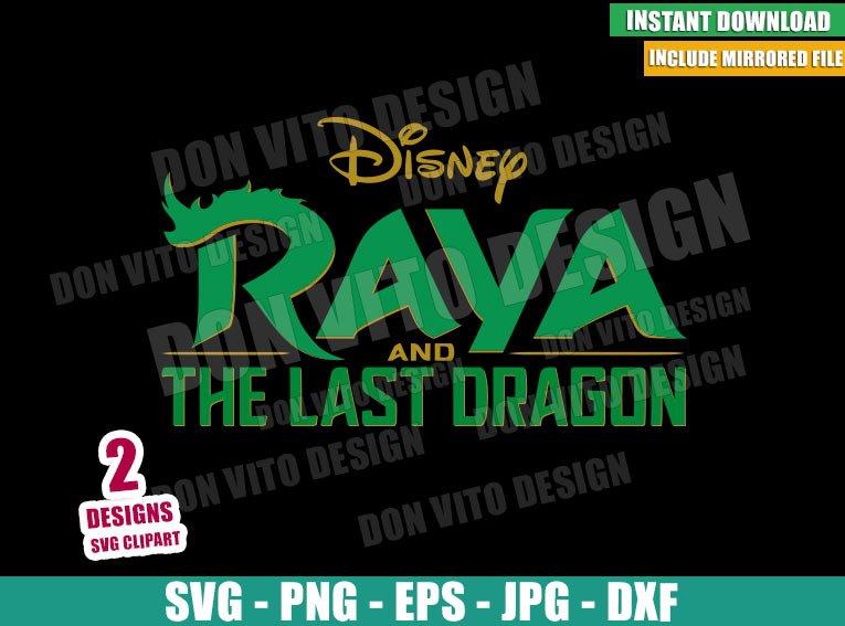 Raya and the Last Dragon Logo (SVG dxf png) Asian Disney Princess Movie Cut File Cricut Silhouette Vector Clipart - Don Vito Design Store