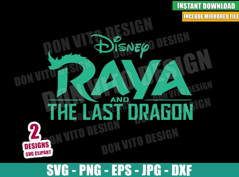 Raya and the Last Dragon Movie Logo SVG Cut File - Disney Princess Movie