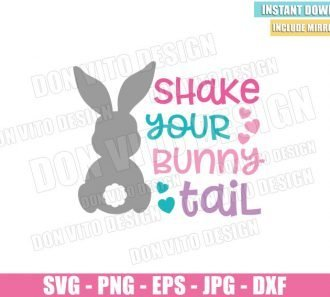 Shake Your Bunny Tail (SVG dxf png) Kids Easter Cotton Tail Baby Girl Cut File Cricut Silhouette Vector Clipart - Don Vito Design Store