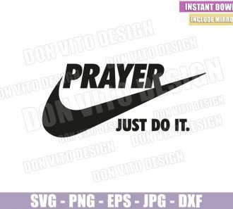Prayer Just Do it (SVG dxf png) Nike Logo Just do it Pray Cut File Cricut Silhouette Vector Clipart - Don Vito Design Store