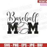 Baseball Mom Ball (SVG dxf png) Love Baseball Team Cut File Cricut Silhouette Vector Clipart T-Shirt Design Mother Day svg