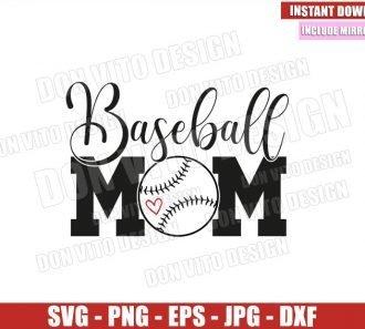 Baseball Mom Ball (SVG dxf png) Love Baseball Team Cut File Cricut Silhouette Vector Clipart - Don Vito Design Store