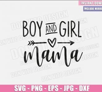 Boy and Girl Mama (SVG dxf png) Mom Of Both Cut File Cricut Silhouette Vector Clipart - Don Vito Design Store
