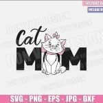 Cat Mom Marie (SVG dxf png) Disney Movie Aristocats Mommy Cut File Cricut Silhouette Vector Clipart T-Shirt Design Mother Day svg
