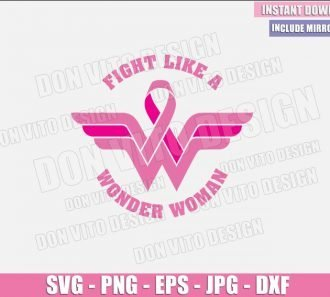 Fight like a Wonder Woman (SVG dxf png) Breast Cancer Survivor Pink Ribbon WW Logo Cut File Cricut Silhouette Vector Clipart - Don Vito Design Store