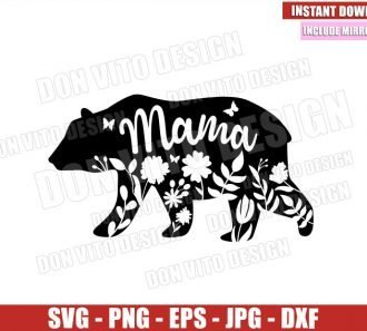 Floral Mama Bear (SVG dxf png) Bear Family Mom Momma Bear Cut File Cricut Silhouette Vector Clipart - Don Vito Design Store