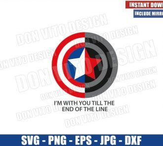 I'm With You Till The End Of The Line (SVG dxf png) Captain America Winter Soldier Shield Cut File Cricut Silhouette Vector - Don Vito Design Store