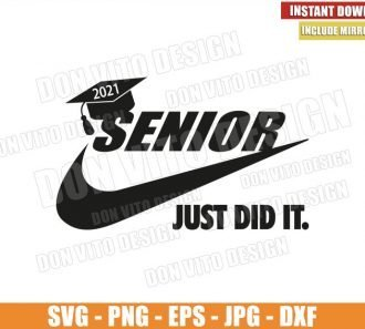 Senior 2021 Nike Logo (SVG dxf png) Graduation Hat Just did it Swoosh Cut File Cricut Silhouette Vector Clipart - Don Vito Design Store