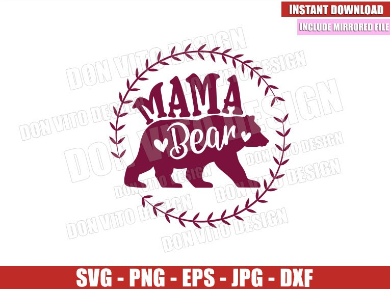 Mama Bear Floral Frame (SVG dxf png) Momma Bear Family Mom Cut File Cricut Silhouette Vector Clipart - Don Vito Design Store