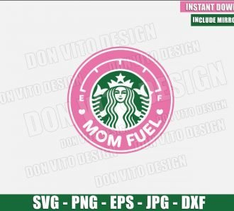 Mom Fuel Starbucks (SVG dxf png) Mommy Cup Coffee Label Logo Pink Cut File Cricut Silhouette Vector Clipart - Don Vito Design Store