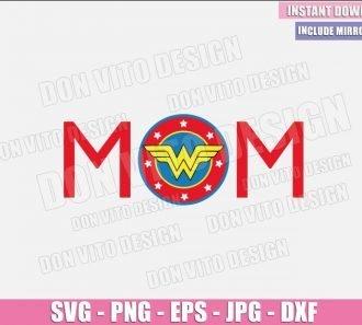 Mom Wonder Woman (SVG dxf png) Super Hero Mommy Logo Cut File Cricut Silhouette Vector Clipart - Don Vito Design Store