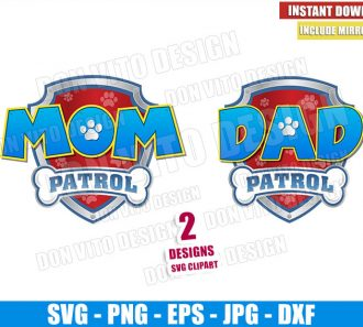 Mom and Dad Patrol (SVG dxf png) Paw Patrol Badge Logo Cut File Cricut Silhouette Vector Clipart - Don Vito Design Store