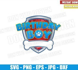 Patrol Birthday Boy (SVG dxf png) Paw Patrol Badge Logo Cut File Cricut Silhouette Vector Clipart - Don Vito Design Store