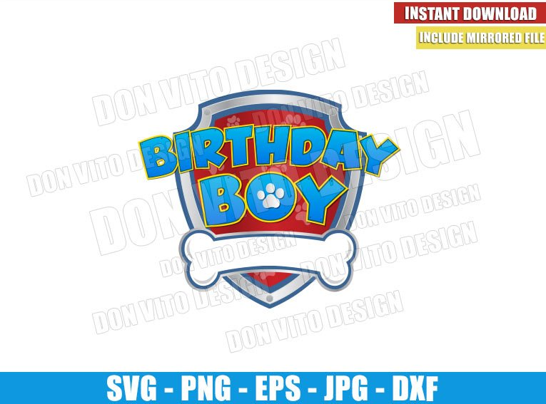 Patrol Birthday Boy (SVG dxf png) Paw Patrol Badge Logo Cut File Cricut Silhouette Vector Clipart - Don Vito Design Store