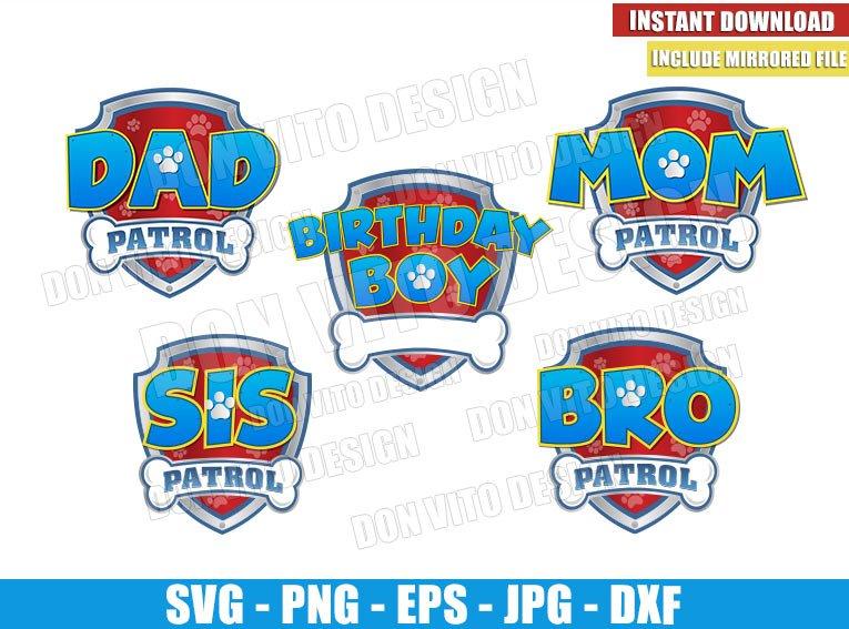 Patrol Family Set Boy (SVG dxf png) Dad Mom Bro Sis Birthday Logo Cut File Cricut Silhouette Vector Clipart - Don Vito Design Store