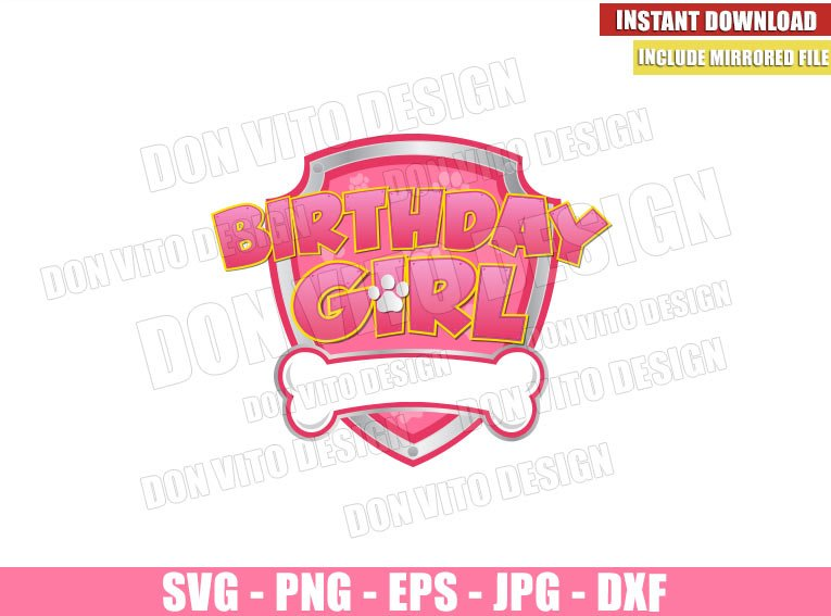 Patrol Birthday Girl (SVG dxf png) Paw Patrol Badge Pink Logo Cut File Cricut Silhouette Vector Clipart - Don Vito Design Store
