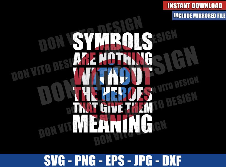 Symbols Are Nothing (SVG dxf png) The Falcon and Winter Soldier Cut File Cricut Silhouette Vector Clipart - Don Vito Design Store