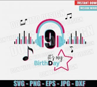 TikTok It's my Birthday 9 (SVG dxf png) Tik Tok Musical Party Headphone Cut File Cricut Silhouette Vector Clipart - Don Vito Design Store