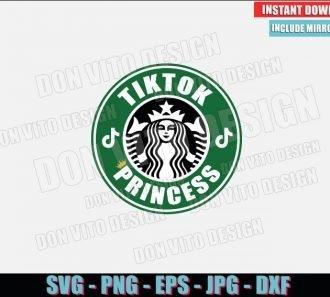 Starbucks Logo TikTok Princess (SVG dxf png) Tik Tok Label Coffee Cup Cut File Cricut Silhouette Vector Clipart - Don Vito Design Store