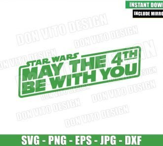 Star Wars May The 4th (SVG dxf png) May the Fourth be with You Cricut Silhouette Vector Clipart - Don Vito Design Store