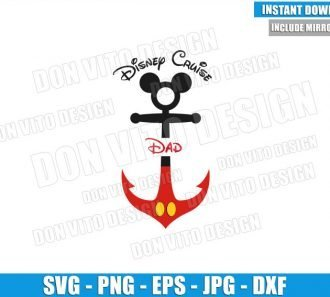 Dad Mickey Anchor (SVG dxf png) Disney Cruise Daddy Mickey Mouse Cut File Cricut Silhouette Vector Clipart - Don Vito Design Store