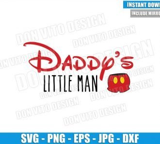 Disney Daddy Little Man (SVG dxf png) Mickey Mouse Pants Dad Cut File Cricut Silhouette Vector Clipart - Don Vito Design Store