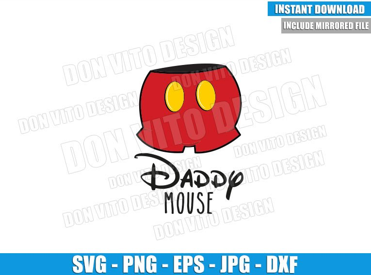 Daddy Mouse Pants (SVG dxf png) Mickey Mouse Buttons Disney Cut File Cricut Silhouette Vector Clipart - Don Vito Design Store
