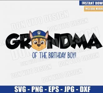 Chase Grandma Birthday Boy (SVG dxf png) Paw Patrol Head Logo Cut File Cricut Silhouette Vector Clipart - Don Vito Design Store