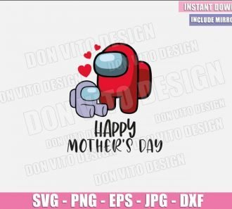 Happy Mother's Day Among Us (SVG dxf png) Mom Impostor Baby Cut File Cricut Silhouette Vector Clipart - Don Vito Design Store