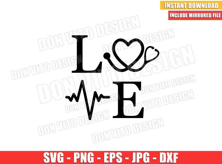 Hospital Love Word (SVG dxf png) Love Nurse Life Stethoscope Heartbeat Cricut Silhouette Vector Clipart - Don Vito Design Store
