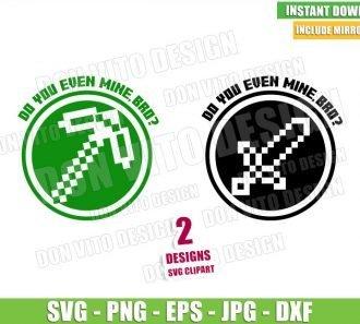 Do You Even Mine, Bro (SVG dxf png) Minecraft Pickaxe Sword Pixel Art Cut File Cricut Silhouette Vector Clipart - Don Vito Design Store